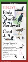 Steven M. Lewers & Associates Sibley's Backyard Birds of Pacific NW Coast