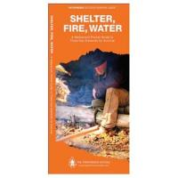 Globe Pequot Press Shelter, Fire, Water