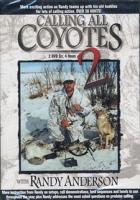 Stoney-Wolf Calling All Coyotes 2 with Randy Anderson DVD