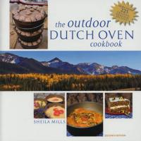 The Outdoor Dutch Oven Cookbook