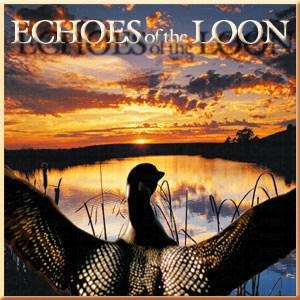 Naturescapes Echoes of the Loon CD