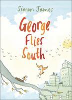 Random House George Flies South