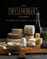Chronicle Books The Cheesemonger's Kitchen Guide and Cookbook